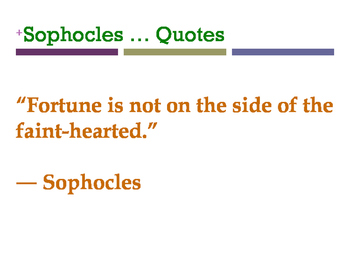 Sophocles … Quotes