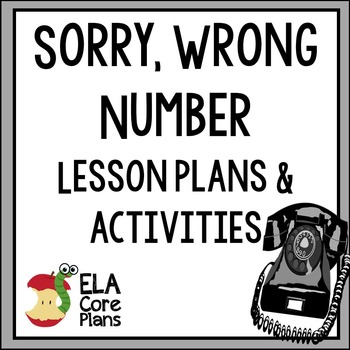 Sorry, Wrong Number Powerpoint, Lesson Plans, Activities,