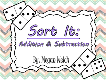 Sort It Dominoes: Addition & Subtraction