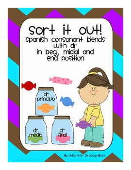 Sort It Out! Spanish Consonant Blends with dr: dra, dre, d