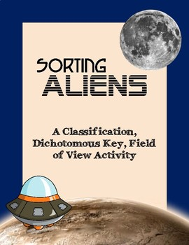 Sorting Aliens: Classification, Dichotomous Key, Field of