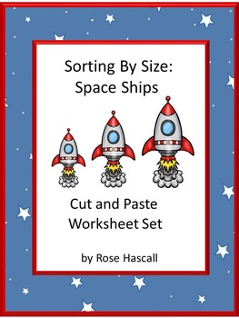 Sorting By Size Space Themed Cut and Paste Kindergarten Ma