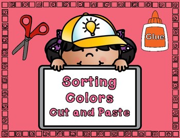 Sorting Colors Cut and Paste: Worksheets for Kindergarten