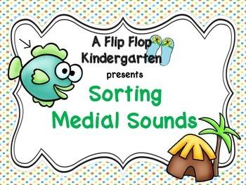 Sorting Medial Sounds