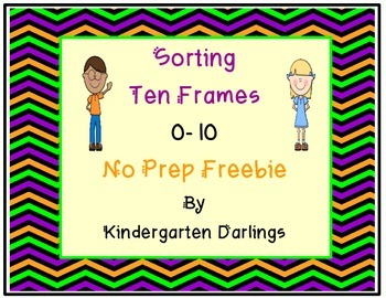 Sorting Ten Frames 0 -10 No Prep Freebie