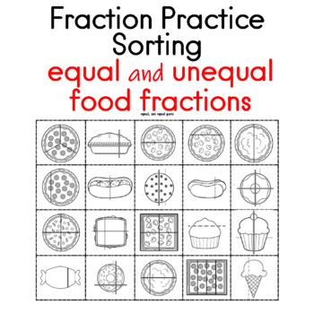 Fraction Practice: Sorting equal and unequal food fractions