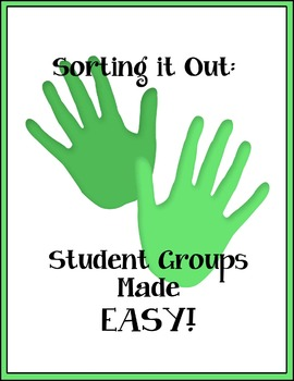 Sorting it out:  Student Groups Made Easy