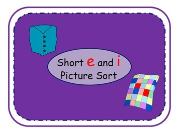 Phonemic Awareness - Vowels - Picture Sorting - short e and i
