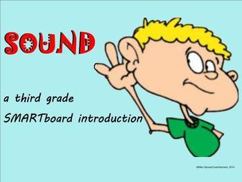 Sound - A Third Grade SMARTboard introduction