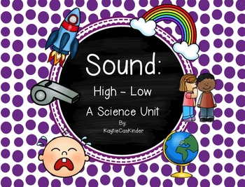 Sound: High or Low: A Science Unit