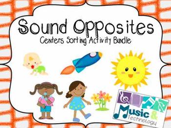 Sound Opposites Centers Activity Bundle (high/low; loud/so