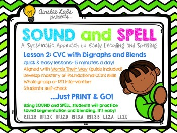 Sound + Spell: Lesson 2 Set CVC with Digraphs and Blends