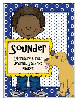 Sounder Literature Circle Journal Student Packet