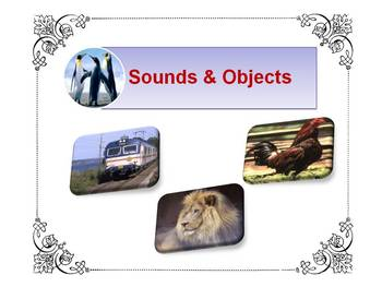 Sounds and Objects