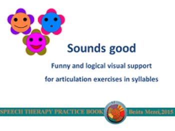 Sounds good - visual support for articulation exercises in