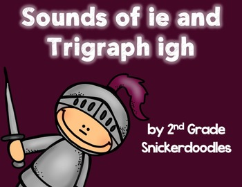 Sounds of ie and Trigraph igh Activities