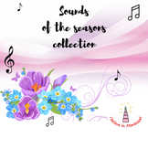 Sounds of the seasons collection
