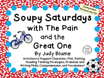 Soupy Saturdays with the Pain and the Great One by Judy Bl