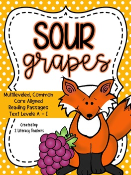 Sour Grapes Fable: CCSS Aligned Leveled Reading Passages a