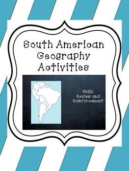 South American Geography Activities