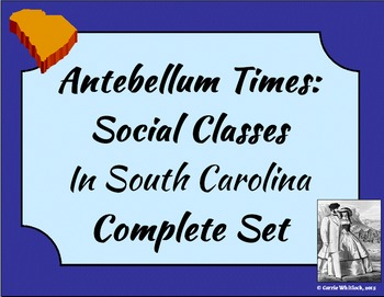 South Carolina - Antebellum Social Classes Complete Set 3-4.1