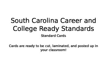 South Carolina Career and College Ready Standards Cards- K