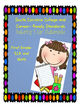 South Carolina College and Career Ready Standards for First Grade