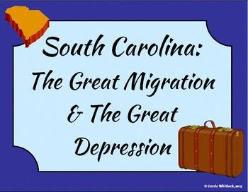 South Carolina - Great Migration & Great Depression Presen