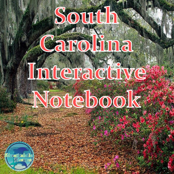 South Carolina Interactive Notebook