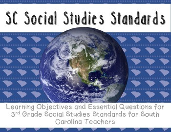 "South Carolina SS Standards: ""I Can""statements and essenti"
