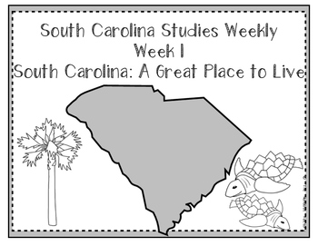 South Carolina Social Studies Weekly: Week 1 A Great Place