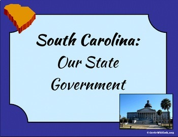 South Carolina - State Government (Three Branches) Present