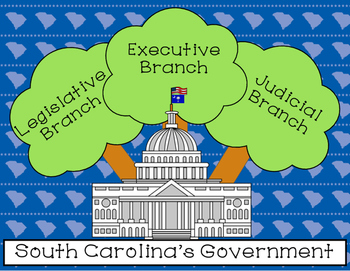 South Carolina's Government: Legislative, Executive, and J