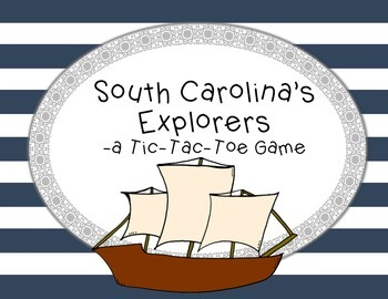 South Carolina Explorers- A Tic-Tac-Toe Game