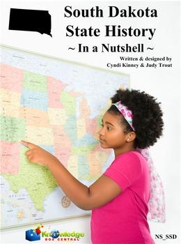 South Dakota State History In a Nutshell