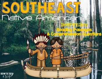 Southeast Native Americans Differentiated Reading Passages