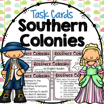 13 Colonies: Southern Colonies Task Cards
