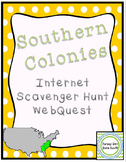 Southern Colonies Colonial America Internet Scavenger Hunt