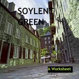 Soylent Green Worksheet