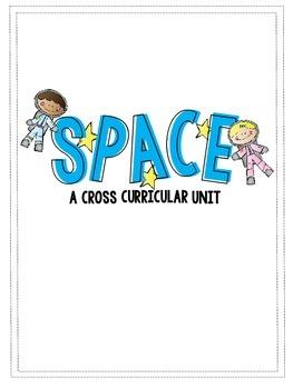 Space: A Cross Curricular Unit