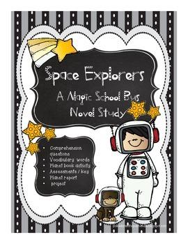 Space Explorers   A Magic School Bus Novel Study