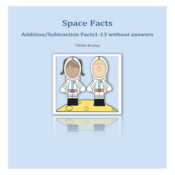 Space addition/Subtraction Facts 0-13