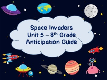 Space Invaders Code X Unit 5 Anticipation Guide