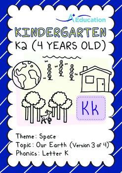 Space - Our Earth (III): Letter K - Kindergarten, K2 (4 ye