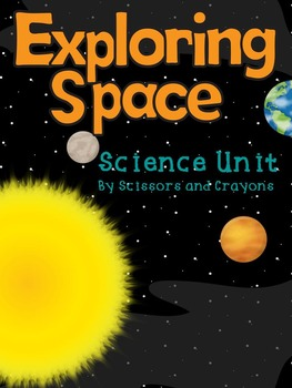 Space Science Unit :Exploring Space