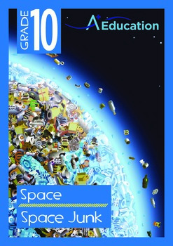 Space - Space Junk - Grade 10