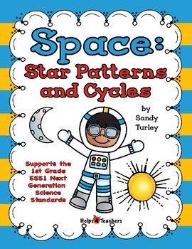NGSS 1-ESS-1: Space: Star Patterns and Cycles