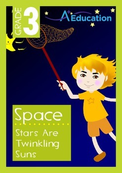 Space - Stars Are Twinkling Suns - Grade 3