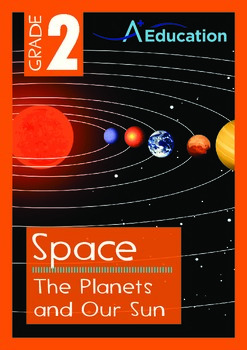Space - The Planets and Our Sun - Grade 2
