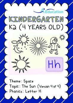 Space - The Sun (IV): Letter H - Kindergarten, K2 (4 years old)